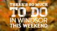 There's So Much To Do In Windsor This Weekend:  September 21st – 23rd